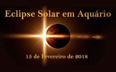Eclipse Solar em Aquário -15 de Fevereiro de 2018